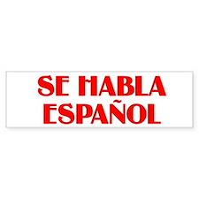 Se habla espanol Bumper Sticker