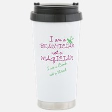 I am a beautician Travel Mug