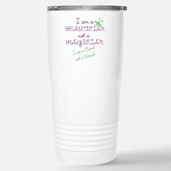 I am a beautician Travel Mug
