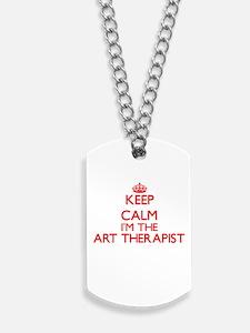 Keep calm I'm the Art Therapist Dog Tags