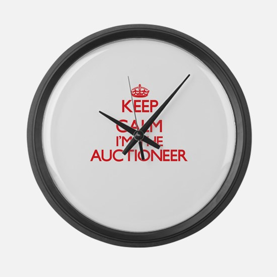 Keep calm I'm the Auctioneer Large Wall Clock