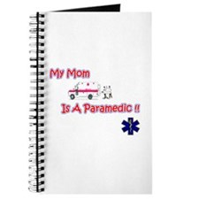My Mom Is A Paramedic Journal