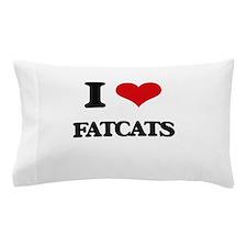fatcats Pillow Case