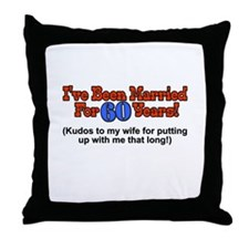 Funny 60th wedding anniversary Throw Pillow