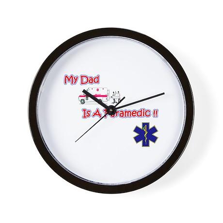 My Dad Is A Paramedic Wall Clock