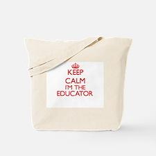 Keep calm I'm the Educator Tote Bag