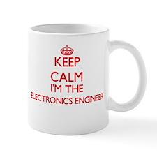 Keep calm I'm the Electronics Engineer Mugs