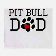 Pit Bull Dad Throw Blanket