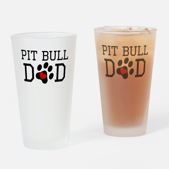 Pit Bull Dad Drinking Glass