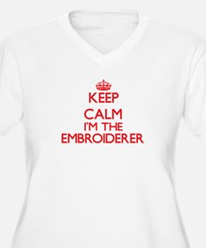 Keep calm I'm the Embroiderer Plus Size T-Shirt