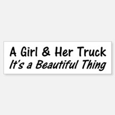 A Girl And Her Truck Bumper Bumper Bumper Sticker
