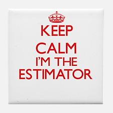 Keep calm I'm the Estimator Tile Coaster