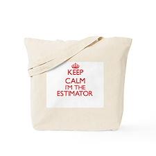Keep calm I'm the Estimator Tote Bag
