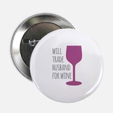 """Husband For Wine 2.25"""" Button"""