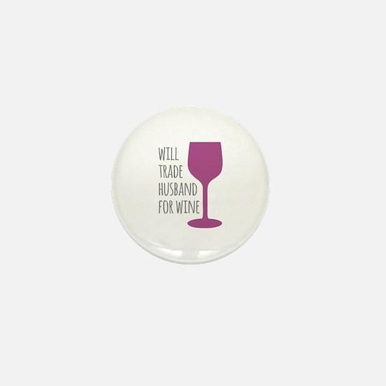 Husband For Wine Mini Button