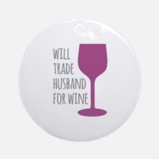 Husband For Wine Ornament (Round)