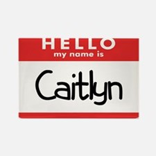 Hello Caitlyn Rectangle Magnet