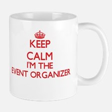Keep calm I'm the Event Organizer Mugs