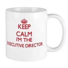 Keep calm I'm the Executive Director Mugs