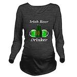 Irish Beer Drinker Long Sleeve Maternity T-Shirt