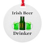 Irish Beer Drinker Round Ornament