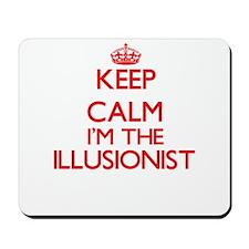 Keep calm I'm the Illusionist Mousepad