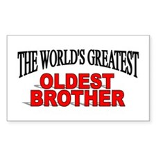 """The World's Greatest Oldest Brother"" Decal"