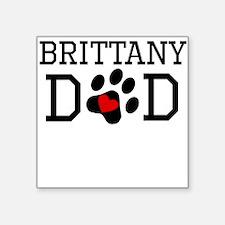 Brittany Dad Sticker
