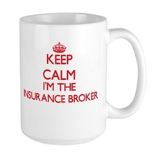 Keep calm I'm the Insurance Broker Mugs