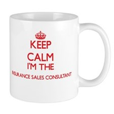 Keep calm I'm the Insurance Sales Consultant Mugs