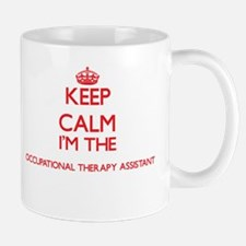Keep calm I'm the Occupational Therapy Assist Mugs