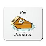 Pie Junkie Mousepad