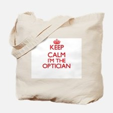 Keep calm I'm the Optician Tote Bag