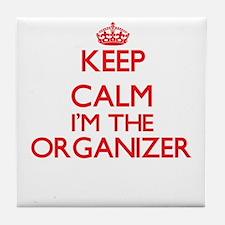 Keep calm I'm the Organizer Tile Coaster