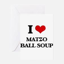 matzo ball soup Greeting Cards