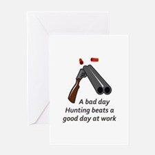 A BAD DAY HUNTING Greeting Cards