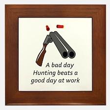 A BAD DAY HUNTING Framed Tile