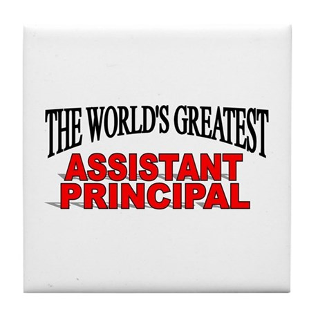 """""""The World's Greatest Assistant Principal"""" Tile Co"""