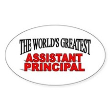 """The World's Greatest Assistant Principal"" Decal"