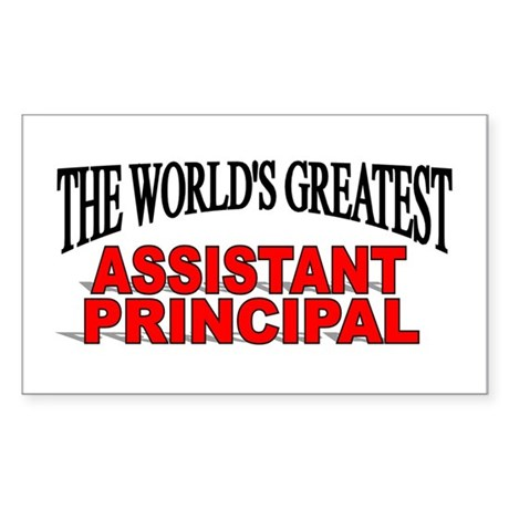 """""""The World's Greatest Assistant Principal"""" Sticker"""