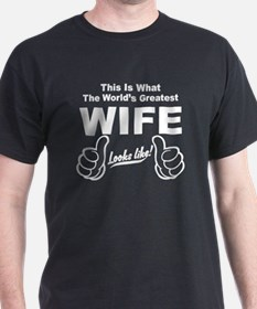 Worlds Greatest Wife Looks Like T-Shirt