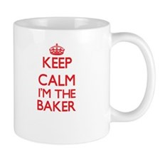 Keep calm I'm the Baker Mugs