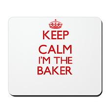 Keep calm I'm the Baker Mousepad