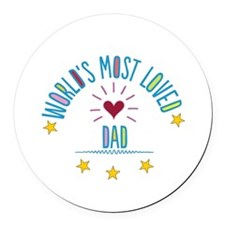 World's Most Loved Dad Round Car Magnet