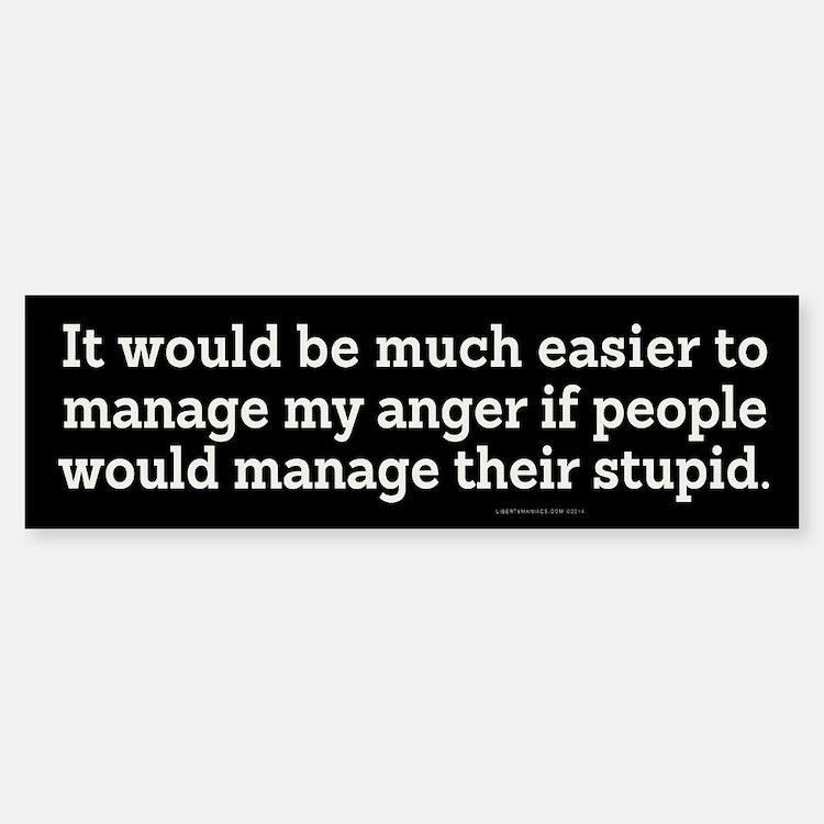 Managing Anger Bumper Bumper Bumper Sticker
