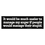 Managing Anger Bumper Sticker