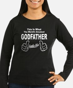 Worlds Greatest GodFather Look Long Sleeve T-Shirt