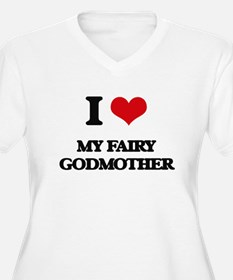 my fairy godmother Plus Size T-Shirt