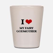 my fairy godmother Shot Glass