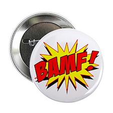 """Bamf! 2.25"""" Button"""